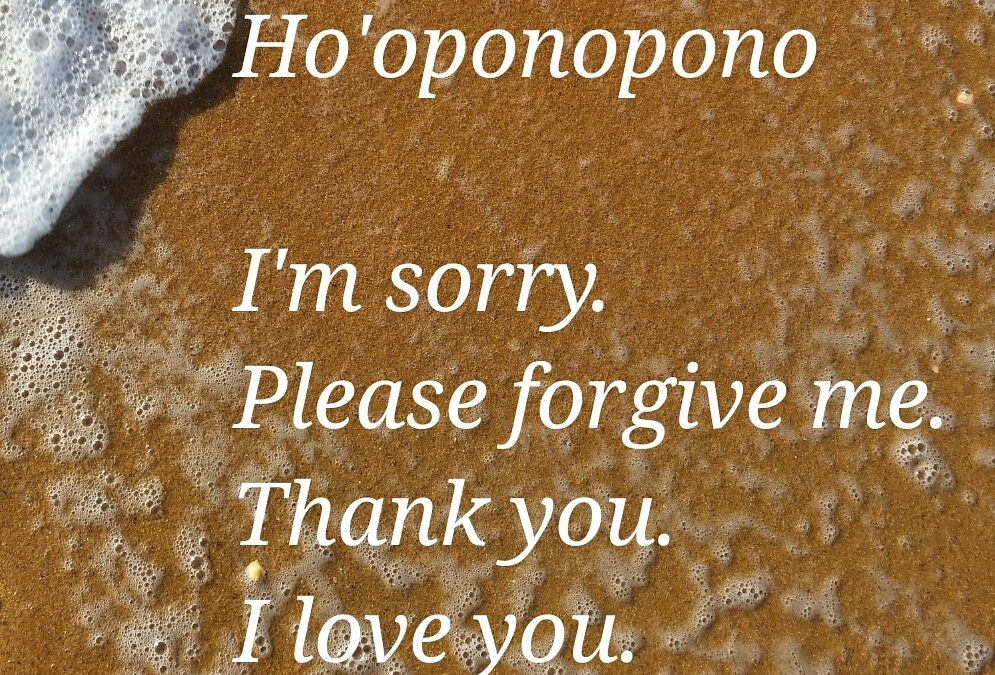 Ho'oponopono Healing Prayer of Forgiveness.