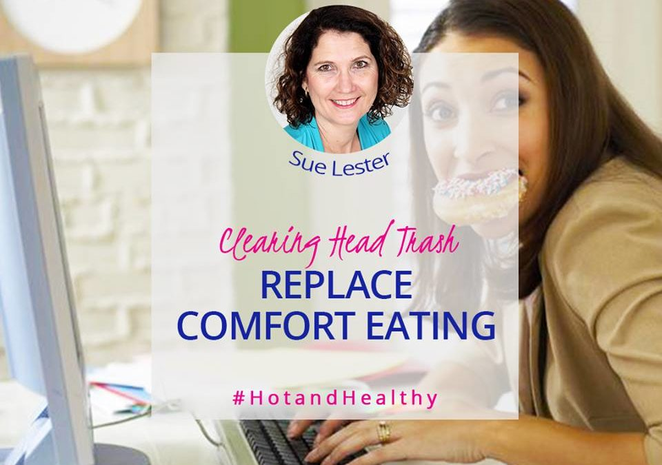 How To Replace Comfort Eating